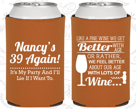 39 again 40th Birthday Favors 20154 40th Birthday Like a fine wine we get better with age Customized Birthday Party Gifts