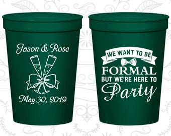 We want to be Formal, but we are here to party, Printed Beer Cups, Romantic Wedding Cups, Wedding Cups (406)