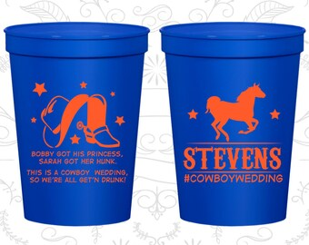 Got His Princess, Got her Hunk, So we are all getting drunk, Wedding Favor Beer Cups, Country Wedding Cups, Wedding Cups (549)