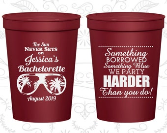 Something borrowed, something blue, we party harder than you do, Personalized Bachelorette Cup, Beach Bachelorette Cups (60132)