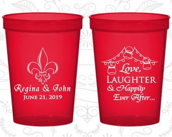 Love Laughter Happily Ever After Cups, Wedding Beer Cups, Fleur De Lis Cups, Nola Wedding Cups, Cajun Cups, Wedding Cups (338)