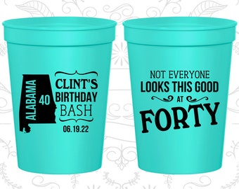 40th Party Favor Cups, Birthday Bash, Not everyone looks this good at 40, Party Favor Cups, Fun Birthday Cups (C20050)