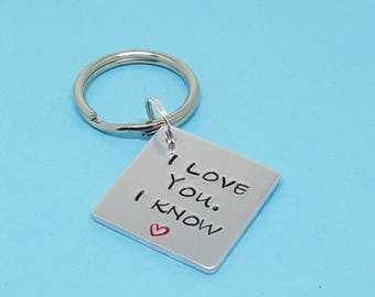 I love you i know|hand stamped|gift|for him|valentine|unique|quality|affordable|for her