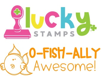 O-FISH-ALLY Awesome! Teacher stamp, self inking teacher stamp, Lucky to be in First