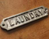 Vintage Metal Laundry Door Sign - Shabby Chic Cast Aluminium Railway Cast Iron Style Embossed Antique Industrial Steampunk Sign - 99316