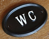WC Toilet Door Sign - Cast Metal Vintage Antique Style Loo Water Closet Old Sign BATH-09-bl