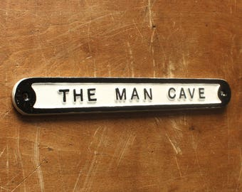 Gold or Silver Lettering THE MANCAVE HOUSE DOOR PLAQUE SIGN SHED DAD Husband