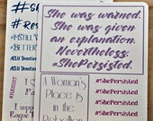 She Persisted stickers | Bullet Journal accessories | Feminist | Political Stickers | Better Together