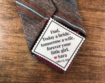 "FROM THE  BRIDE to Father of the Bride Tie Patch - Sew, Iron On, 2"" or 2.5"" Wide, Today a Bride, Tomorrow a Wife, Forever Your Little Girl"