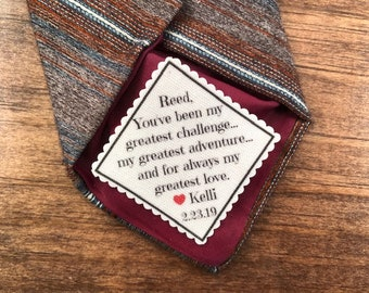 "Personalized Groom TIE PATCH, 2"" OR 2.5"" Wide, You've Been My Greatest Challenge, My Greatest Adventure, My Greatest Love, Gift for Groom"