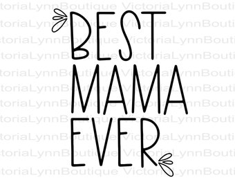 Best Mama Ever PNG For Sublimation Printing, Mama Design, Shirt Design, Tote Design, 300 DPI, DTG printing, Instant Digital Download