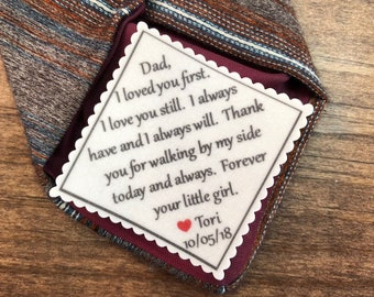"FATHER of the Bride Tie Patch - Sew On or Iron On, 2.5"" Wide Patch, I Loved You First I Love You Still, Tie Patch for Dad, Gift for Him"