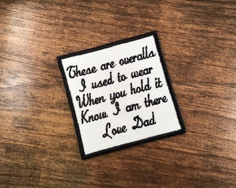 Embroidered Memory Patch - THESE ARE OVERALLS - Choose Colors - Border - Text - Patch - 15 Patch Colors, Sew or Iron On, 4 Inch, Add Heart