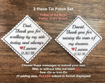 "2 TIE PATCHES, Father of the Bride, Father of the Groom, Sew or Iron On, 2.5"" or 2"" Wide, Thank You For Walking, Thank You For Raising"