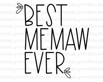 Best Memaw Ever For Sublimation Printing, PNG File, Best Memaw Design, Family Design, Memaw Png, DTG printing, Instant Digital Download