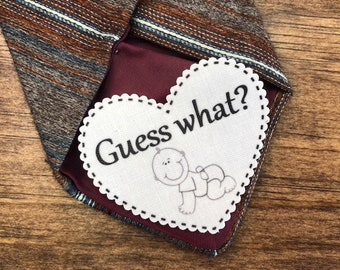 "PREGNANCY REVEAL Patch - Tie Patch, For Dad, Baby Reveal, Guess What, 2.25"" Heart Shaped, Scalloped Edge, Sew On, Iron On, Choose Saying"
