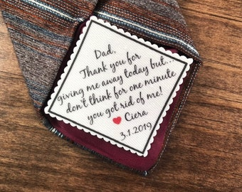 "FATHER of THE BRIDE Tie Patch - Gift for Him, Iron On or Sew On, Tie Patch For Dad, 2"" or 2.5"" Wide, Thank You For Giving Me Away Today But"