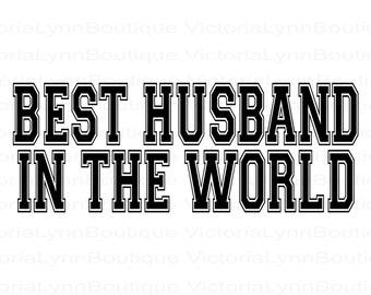 Best Husband In The World For Sublimation Printing, PNG File, Best Husband Design, Family Png, Instant Digital Download, Tshirt design