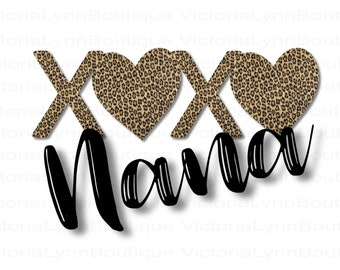 XOXO Nana Leopard Print For Sublimation Printing, Valentines Day, Hearts Png, XOXO Png, Shirt Design, DTG printing, Instant Digital Download