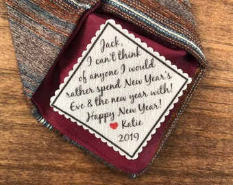 "New Year's TIE PATCH - 2"" OR 2.5"" Wide, I Can't Think of Anyone I'd Rather Spend New Year's Eve & the New Year With, Gift for Him, New Year"