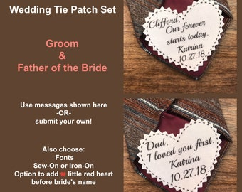 "TIE PATCH SET - Groom and Father of the Bride Patch, Sew On, Iron On, 2.25"" Wide, Heart Shaped, Our Forever Starts Today, I Loved You First"