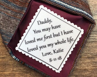 """FATHER of THE BRIDE Tie Patch - Sew On or Iron On Patch, Personalized Patch,  2"""" Wide Patch, You May Have Loved Me First, Gift for Him"""