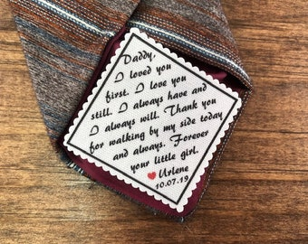 """PERSONALIZED TIE PATCH for Father of the Bride - Sew On or Iron On, 2.5"""" Wide Patch, I Loved You First I Love You Still, Gifts for Him, Dad"""