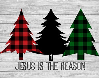 Jesus is the Reason Cross and Christmas Trees For Sublimation Printing, PNG File, 300 DPI, DTG printing, Instant Digital Download