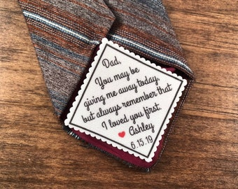 "FATHER of THE BRIDE Tie Patch - Sew or Iron On - 2.5"" Wide -  You May Be Giving Me Away Today But Always Remember That I Loved You First"
