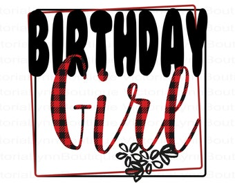 Buffalo Plaid Birthday Girl PNG File For Sublimation Printing, Girls Birthday Png, T-Shirt Design, Clip Art, DTG Printing, Digital Download
