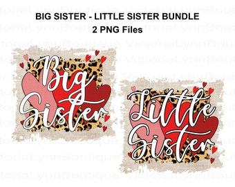 Big Sister PNG File and Little Sister PNG File Bundle, Shirt Designs, Cheetah Print & Funky Valentines For Sublimation, Digital Clip Art