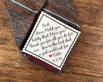 "FATHER of the BRIDE PATCH, Sew On, Iron On, Personalized Patch, 2.5"" Wide Tie Patch, Have I Told You Lately That I Love You, Best Dad"
