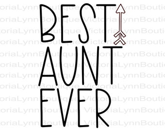 Best Aunt Ever With Arrow For Sublimation Printing, PNG File, Best Aunt Design, Family Png, Instant Digital Download, Tshirt design