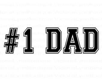 Number 1 Dad For Sublimation Printing, Father's Day Png, PNG File, #1 Dad Design, Family Png, Instant Digital Download, Tshirt design