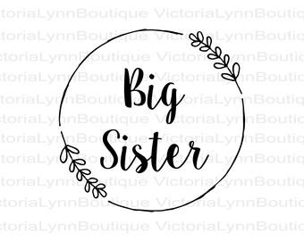 Big Sister PNG Partial Wreath Design For Sublimation Printing, Sister T-Shirt Design, DTG printing, Instant Digital Download