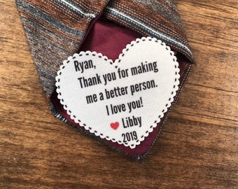 "Thank You For Making Me A Better Person VALENTINE'S DAY Tie Patch, Gift for Him, Sew, Iron On, 2.25"" Heart Shape, Ink Print"