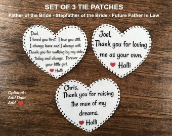 "Set of 3 Tie Patches. FREE Shipping, Father of Bride, Stepfather, Father-In-Law, 2.25"" Heart, I Loved You First I Love You Still, TYFR, TYFL"