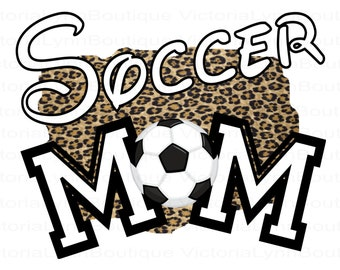 Soccer Mom Leopard Design PNG For Sublimation Printing, Sports Png, Soccer Png, Mom Png, T-Shirt Png, 300 DPI, Digital Download