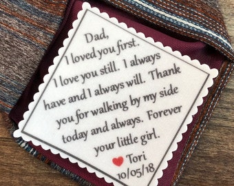 "PERSONALIZED TIE PATCH for Father of the Bride - Sew On or Iron On, 2.5"" Wide Patch, I Loved You First I Love You Still, Gifts for Him, Dad"