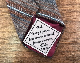 "FROM THE GROOM to Father of the Groom Tie Patch - Sew, Iron On, 2"" or 2.5"" Wide Patch, Today a Groom, Tomorrow a Husband, Forever Your Son"