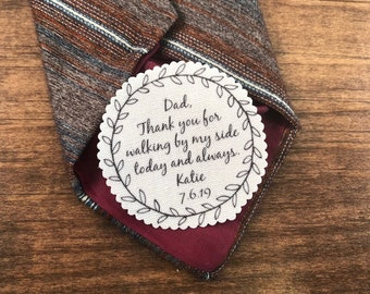 "Tie Patch for Dad - Thank You For Walking By My Side Today and Always - Sew on, Iron On - 2.5""  or 2"" Wide Round Wreath Shape Design"