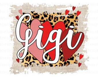 Gigi PNG File For Sublimation Printing, Cheetah Print and Funky Valentines, T-Shirt Design File, Clip Art, DTG Printing, Digital Download
