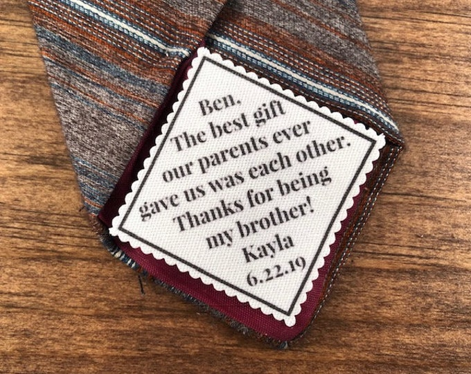 "Featured listing image: From the Bride to BRIDE'S BROTHER Tie Patch - Sew, Iron On, 2"" or 2.5"" Wide, The Best Gift Our Parents Ever Gave Us Was Each Other, 15 Fonts"