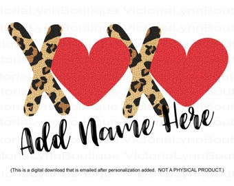 PERSONALIZED XOXO Cheetah and Glitter Design For Sublimation Printing, Valentines Day, Heart Png, XOXO Png, Digital Download Product, Custom