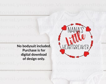 Nana's Little Heartbreaker Valentine For Sublimation Printing, Valentines Day, tshirt png, Png File, 300 DPI, Instant Digital Download