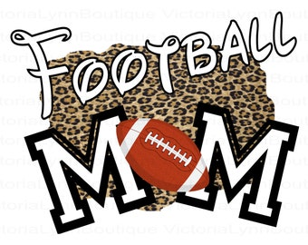 Football Mom Leopard Design PNG For Sublimation Printing, Sports Png, Football Png, Mom Png, T-Shirt Png, 300 DPI, Digital Download