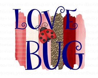 Love Bug Lady Bug Brushstrokes For Sublimation Printing, Background Png, PNG File, 300 DPI, DTG printing, Instant Digital Download