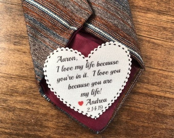 "I Love My Life Because You're In It VALENTINE'S DAY PATCH - Tie Patch, Vest Patch, Gift for Him, Sew, Iron On, 2.25"" Heart Shape, Ink Print"
