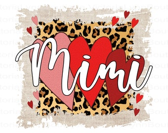 Mimi PNG File For Sublimation Printing, Cheetah Print and Funky Valentines, T-Shirt Design File, Clip Art, DTG Printing, Digital Download