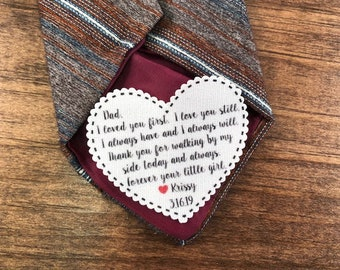 "FATHER of THE BRIDE Tie Patch - Sew or Iron On - 2.25"" Heart Shaped -  I Loved You First I Love You Still I Always Have and I Always Will"